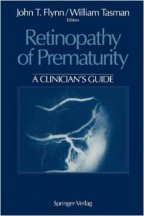 Retinopathy of Prematurity: A Clinician S Guide (Softcover Reprint of the Origi)