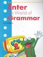Enter the world of the grammar. Вook 2