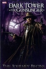 Dark Tower. The Gunslinger: The Journey Begins