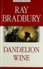 Вино из одуванчиков. Dandelion Wine