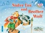 Sister Fox and Brother Wolf / Лисичка-сестричка и братец волк