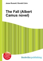 Обложка книги The Fall (Albert Camus novel)