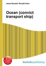Обложка книги Ocean (convict transport ship)
