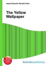 Обложка книги The Yellow Wallpaper