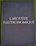 Larousse Gastronomique - Гастрономическая энциклопедия Ларусс на английском языке