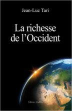 La richesse de l occident  - Tari Jean Luc