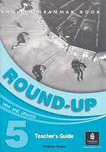 English Grammar Book. Round-Up 5. New and Updated. Teacher`s Guide