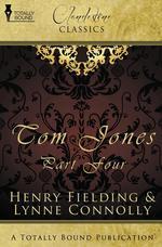The History of Tom Jones. Tom Jones Part Four