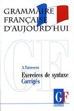 Грамматика современного французского языка. Ключи к упражнениям по синтаксису