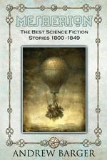 Mesaerion. The Best Science Fiction Stories 1800-1849