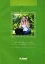 Фонетика французского языка. Cours pratique de ie la phonetique francaise. Практический курс: Учебное пособие (+ CD)