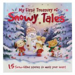 My First Treasury Of Snowy Tales