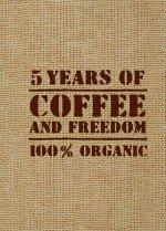5 Years оf Coffee аnd Freedom