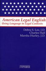 American Legal English. Using Language in Legal Contexts