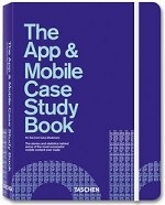 The App and Mobile Case Study Book