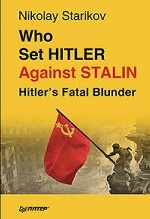 Who set Hitler against Stalin?