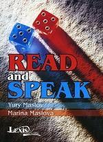 Read and Speak. Практикум по развитию навыков говорения на основе аутентичных текстов