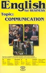 English for Business. Topic: Communication