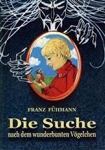 В поисках волшебной пестрой птички. Книга для чтения на немецком языке