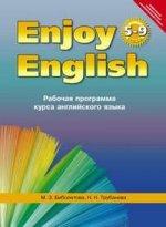 Enjoy English. Английский с удовольствием. 5-9 классы. Рабочая программа курса английского языка. ФГОС
