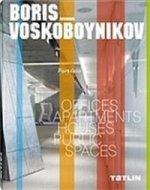 PORTFOLIO | BORIS VOSKOBOYNIKOV