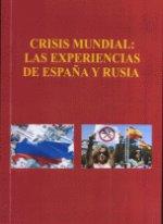 Crisis mundial: las experiencias de Espana y Rusia. (Кризис как мировой феномен. Опыт Испа