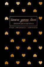 Lovers Gonna Love. 3 года (черный с золотом)
