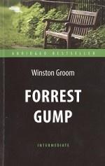 Форрест Гамп (Forrest Gump). Адаптированная книга для чтения на английском языке