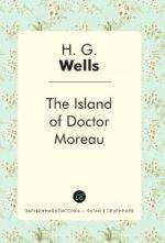 The Island of Doctor Moreau = Остров доктора Моро: роман на англ.яз