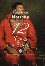12 Years a Slave = 12 лет рабства: мемуары на англ.яз