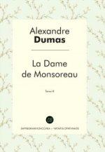 La Dame de Monsoreau. T. 3 = Графиня де Монсоро. Т. 3: роман на франц.яз