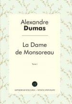 La Dame de Monsoreau. T. 1 = Графиня де Монсоро. Т. 1: роман на франц.яз