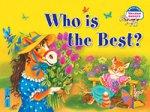 Кто самый лучший? Who is the Best? (на английском языке)