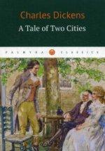 Charles Dickens. Повесть о двух городах 150x215