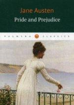 Pride and Prejudice / Austen Jane