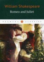 Romeo and Juliet / Ромео и Джульетта: трагедия (на англ.яз.)