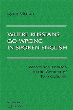 Where Russians Go Wrong in Spoken English