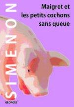 Мегрэ и маленьк.свинки без хвостов. Книга д/чтения