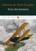 Terre des Hommes: роман (на франц.яз.)