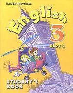English-3: Student`s Book. Английский язык. 3 класс. В 2 частях. Часть 2