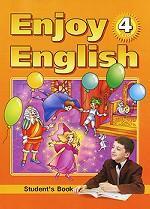 Enjoy English-4: Student`s Book. Английский с удовольствием. 4 класс