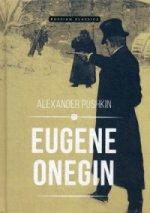Eugene Onegin: роман в стихах (на англ. яз.)