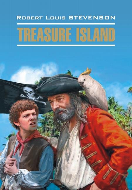 Остров сокровищ. Книга для чтения на английском языке