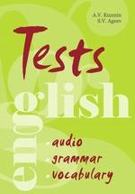 Тесты по английскому языку. Грамматика, лексика, аудирование
