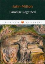 Paradise Regaimend = Возвращенный рай