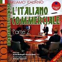 Parliamo italiano: L`Italiano commerciale. Parte 2