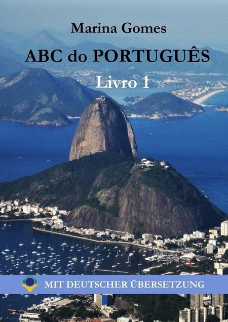 ABC do Portugus. Livro 1: Mit Deutscher bersetzung