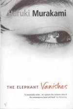 The elephant vanishes / stories by Haruki Murakami