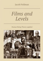 Films and Levels. Human Being Theory applied
