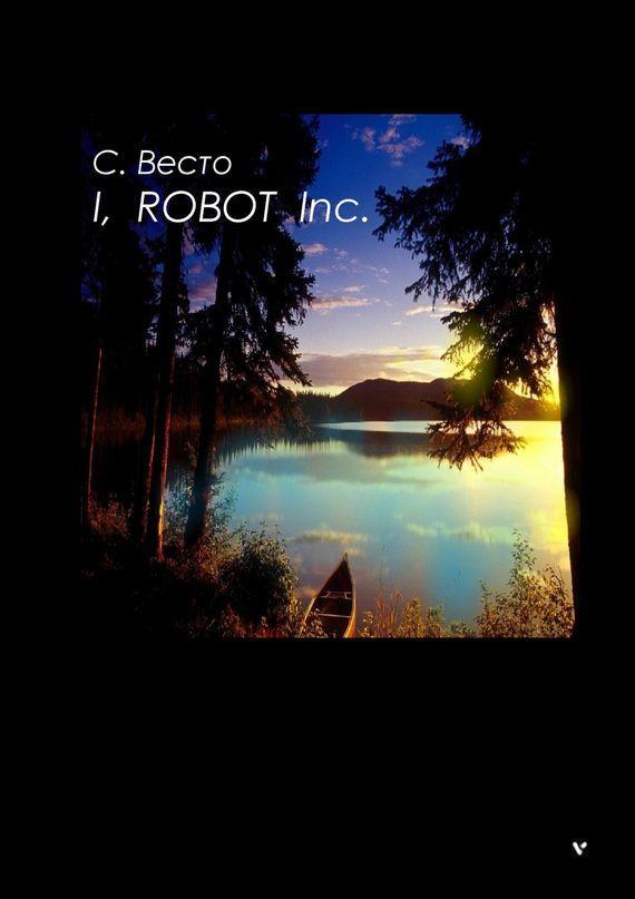 I, ROBOTInc